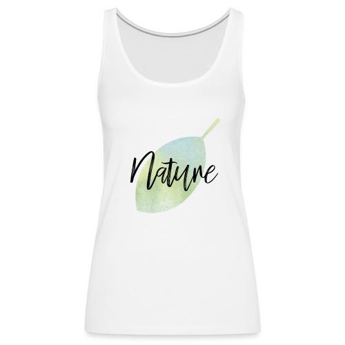 Nature - Camiseta de tirantes premium mujer