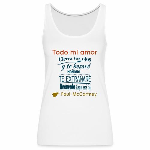 All my loving español 1 - Camiseta de tirantes premium mujer