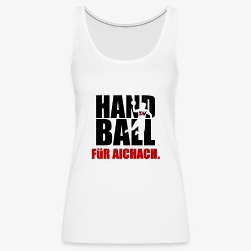 Handball für Aichach Schwarz - Frauen Premium Tank Top