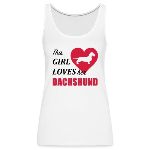 This Girl loves her Dachshund - Frauen Premium Tank Top
