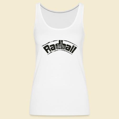 Radball | Radball - Frauen Premium Tank Top