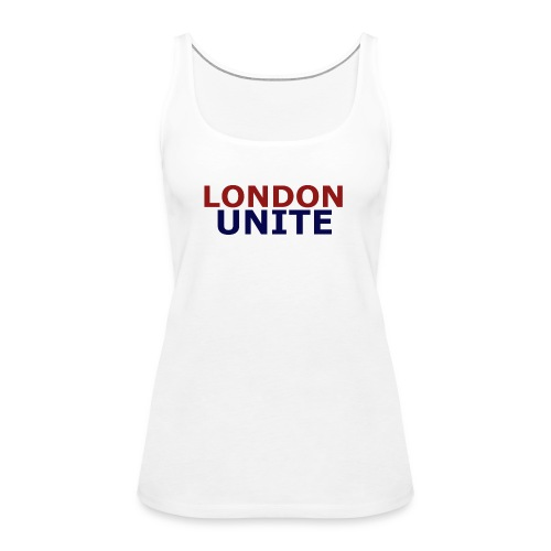 London Unite White T-Shirt - Women's Premium Tank Top