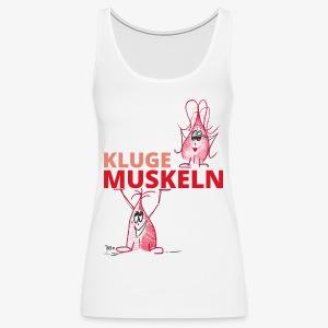 Kluge Muskeln - Frauen Premium Tank Top