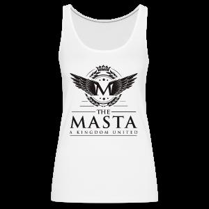 Die MASTA - Ein Königreich United / Full Logo - Frauen Premium Tank Top