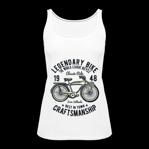Legendary Bike - Radfahren oldschool - Frauen Premium Tank Top