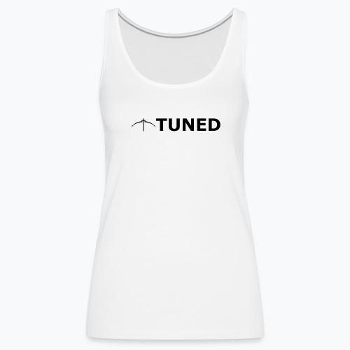 TUNED - Redécouvrez la radio Monochrome - Débardeur Premium Femme