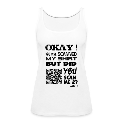 QR shirt for nosy people - Vrouwen Premium tank top