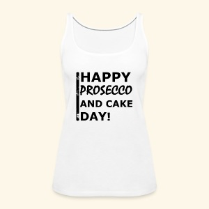 Happy Prosecco - Frauen Premium Tank Top