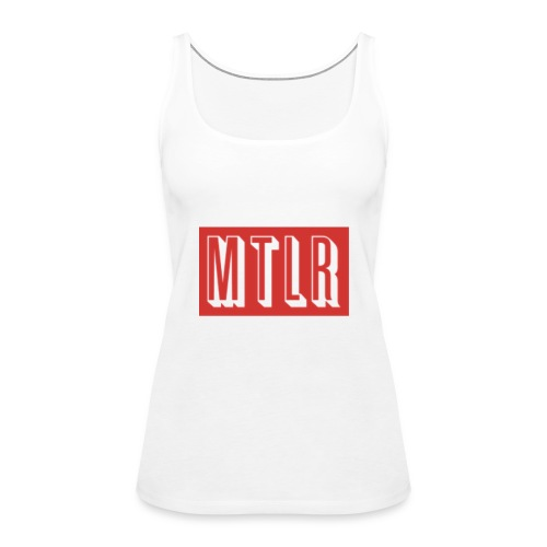 MTLR Brands - Frauen Premium Tank Top