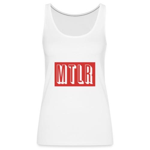 MTLR Brands - Frauen Premium Tank Top