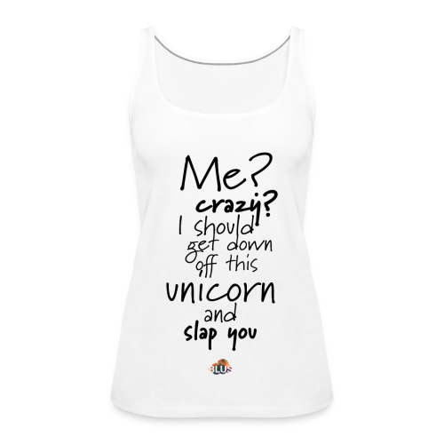 Crazy Unicorn Style (Dark) - Women's Premium Tank Top