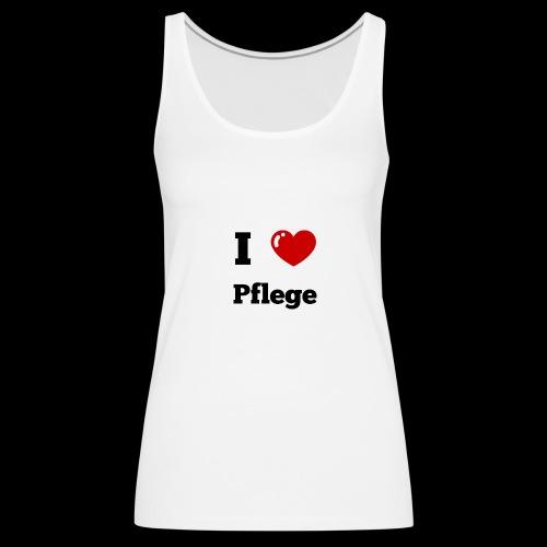 I LOVE PFLEGE - Frauen Premium Tank Top