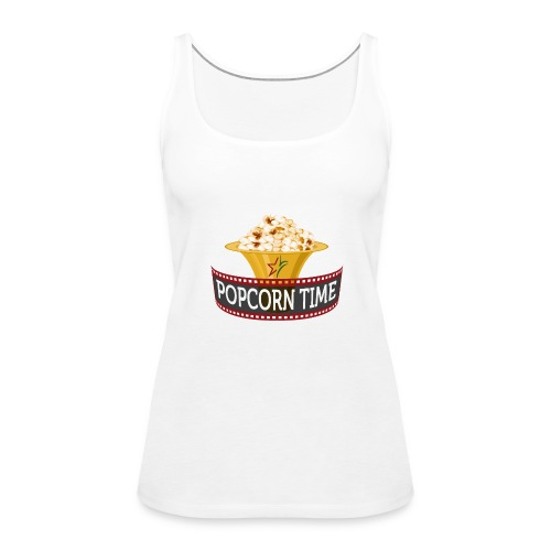 Popcorn Time - Vrouwen Premium tank top