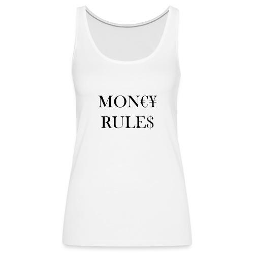 Money Rules - Débardeur Premium Femme