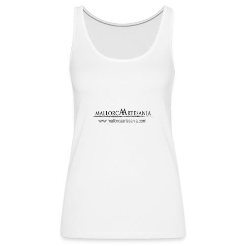 Mallorca Artesania con url - Camiseta de tirantes premium mujer