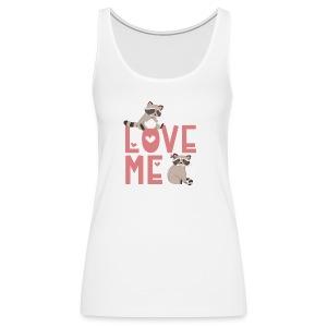 Love Me Paar Waschbären Coon für Verliebte - Frauen Premium Tank Top