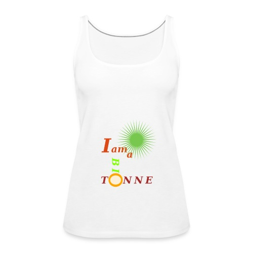 I a am Biotonne - Frauen Premium Tank Top
