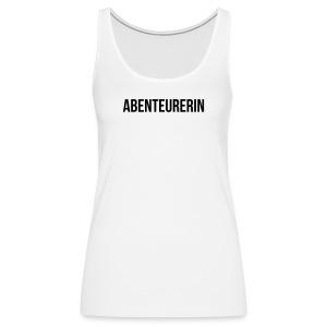 Abenteurerin - Frauen Premium Tank Top