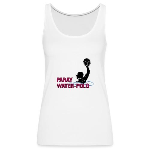 boutique Water Polo PARAY - Débardeur Premium Femme