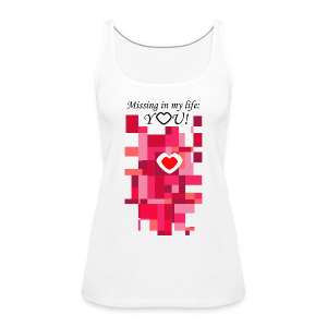 You Are Missing - Frauen Premium Tank Top