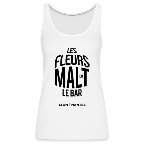 Les Fleurs du Malt le Bar - Débardeur Premium Femme