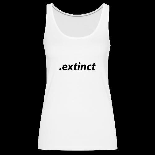 extinct3 0 - Premiumtanktopp dam
