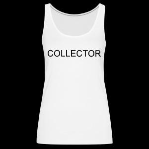 COLLECTOR - Vrouwen Premium tank top