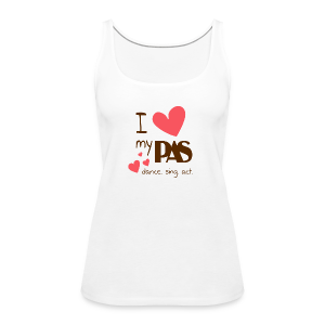 I love my PAS - Frauen Premium Tank Top