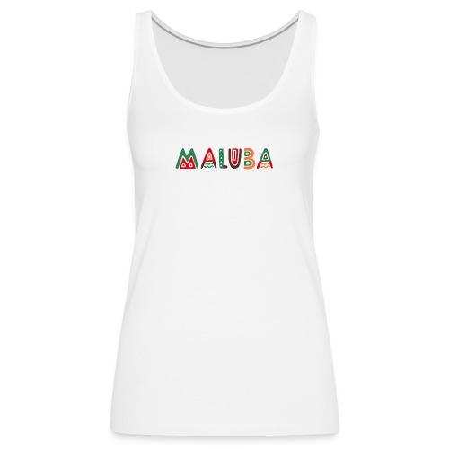 maluba - Frauen Premium Tank Top