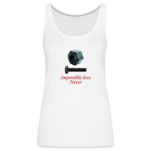 2 Amor imposible nunca - Camiseta de tirantes premium mujer