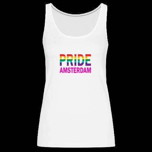Pride Amsterdam in regenboog kleur en roze - Vrouwen Premium tank top