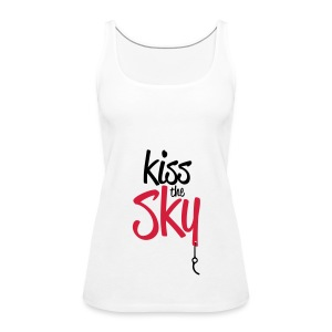 Kiss the Sky - Frauen Premium Tank Top