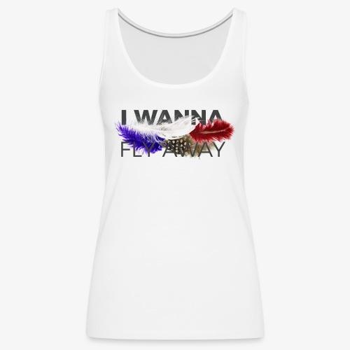 FLY AWAY - Tank top damski Premium