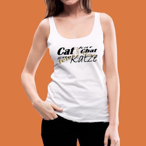 Katze in verschiedenen Sprachen - Frauen Premium Tank Top