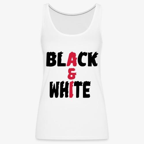 black et white - Débardeur Premium Femme
