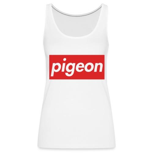 pigeon - Débardeur Premium Femme