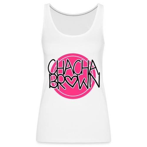 Chach Brown Big Logo - Vrouwen Premium tank top