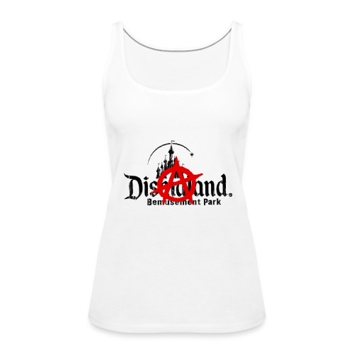 Anarchy ain't on sale(Dismaland unofficial gadget) - Women's Premium Tank Top