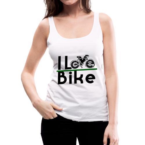 I love bike - Canotta premium da donna