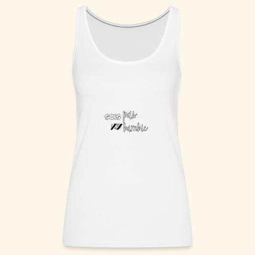 t-shirt Sois pas un bambie - Débardeur Premium Femme