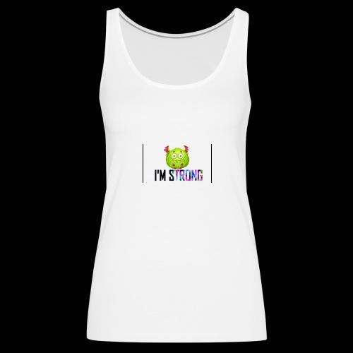 IM STRONG - Camiseta de tirantes premium mujer