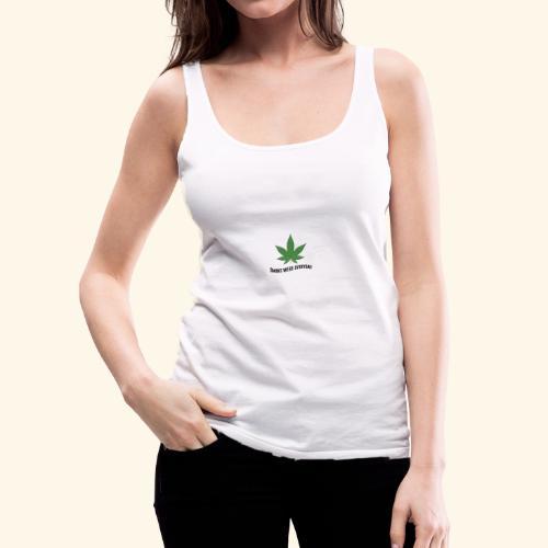 SMOKE WEED EVERYDAY - Frauen Premium Tank Top
