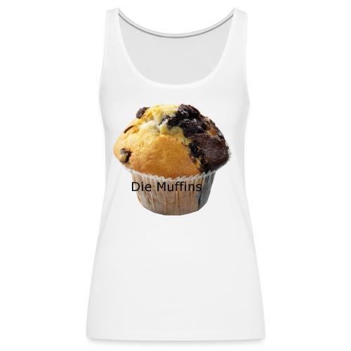 Die Muffins - Frauen Premium Tank Top