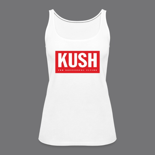 KUSH Tee Shirts - Women's Premium Tank Top