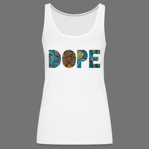 DOPE NATURE Tee Shirts - Women's Premium Tank Top