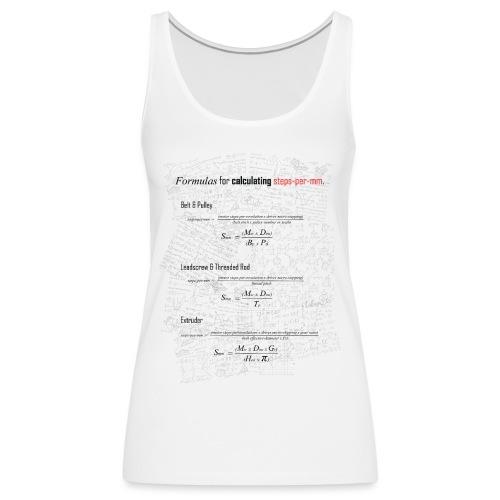 Formulas for calculating steps-per-mm. - Women's Premium Tank Top