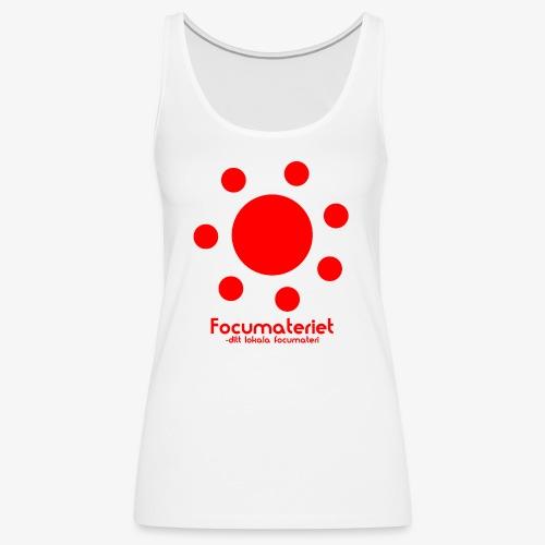 Focumateriet - ditt lokala focumateri - Premiumtanktopp dam