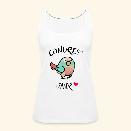 Conures' Lover: Toc - Débardeur Premium Femme