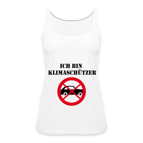 Ich bin Klimaschützer - Frauen Premium Tank Top