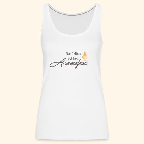 Aromafrau - Frauen Premium Tank Top